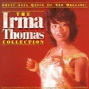 Irma Thomas: Sweet Soul Queen of New Orleans: Collection
