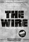 'The Wire' Truth Be Told