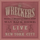 The Wreckers: Live from New York City